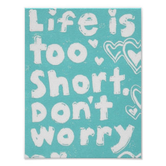 Don t Worry Poster 8 5 x 11 Inches