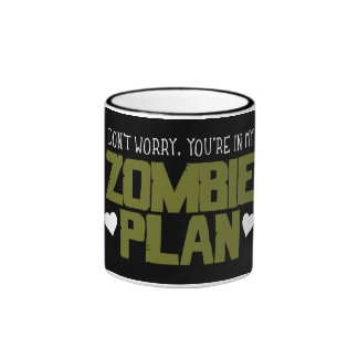 Don t Worry - You re In My Zombie Plan Mug