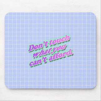 Don' Touch Mousepad