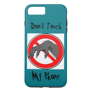 "don"" touch my phone durable iPhone 7 plus case"