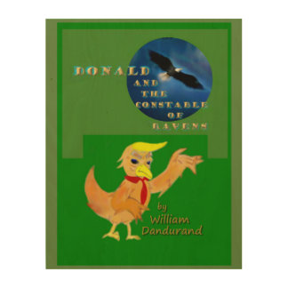 Donald and the Constable of Ravens book cover Wood Print