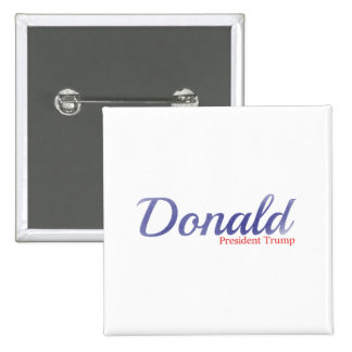 Donald, President Trump 15 Cm Square Badge