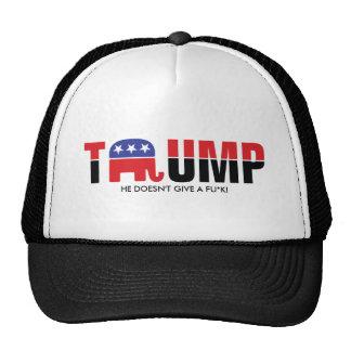 Donald Trump 2016 - He doesn't give a fu*k Cap
