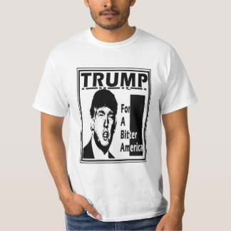Donald Trump: A bitter America Tshirt
