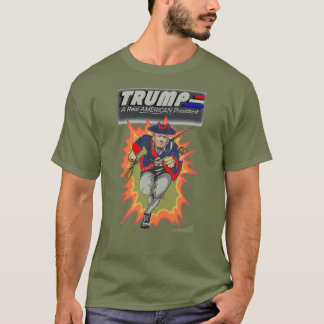 Donald Trump - a real AMERICAN president T-Shirt