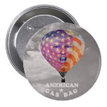 Donald Trump: American Gas Bag 7.5 Cm Round Badge