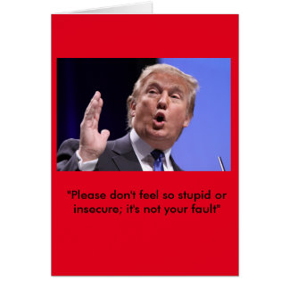 "Donald Trump birthday card -- ""Stay classy"""
