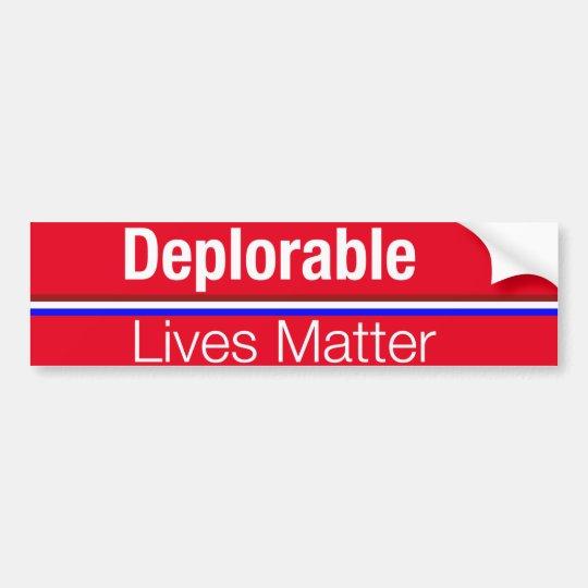 Donald Trump Bumper Sticker Deplorable Lives