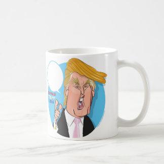 Donald Trump Cartoon Coffee Mug -you write caption