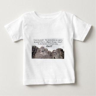 Donald Trump = Don'T Baby T-Shirt