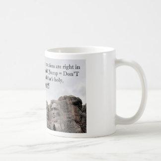 Donald Trump = Don'T Coffee Mug