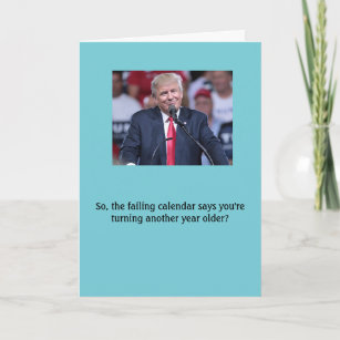 Donald Trump Fake News Birthday Card