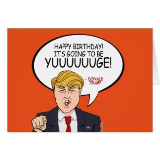 Donald Trump Greeting - Happy Birthday Greeting Card