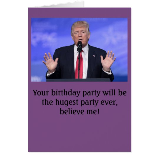 "Donald Trump ""huge party"" birthday card"