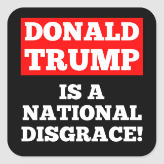 Donald Trump is a National Disgrace Black Sticker