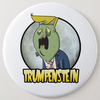 Donald Trump is Trumpenstein for President 6 Cm Round Badge