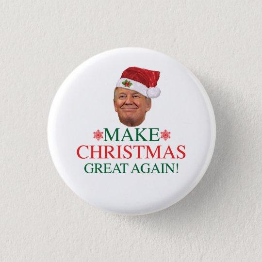 Donald Trump - Make Christmas Great Again Button