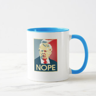 Donald Trump NOPE -- Anti-Trump 2016 - Mug