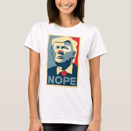 """Donald Trump """"NOPE"""" shirt"""