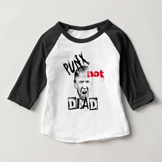 DONALD TRUMP - PUNX not DEAD! Baby T-Shirt