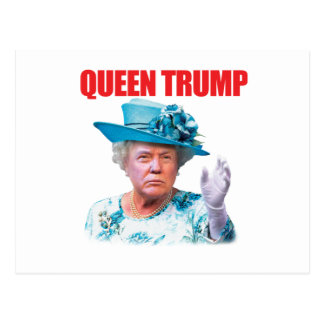 Donald Trump Queen Trump Postcard