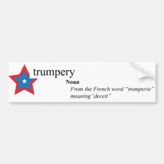 Donald Trump Trumpery Bumpery sticker(y?) Bumper Sticker