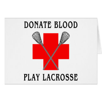 Donate Blood Play Lacrosse Cards
