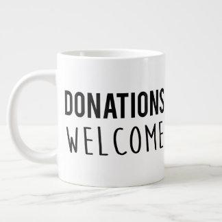 Donations Welcome Large Coffee Mug