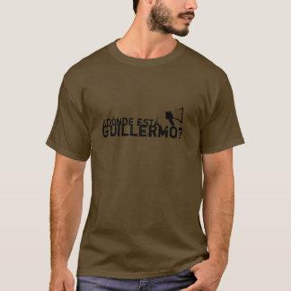¿Dónde está Guillermo? T-Shirt