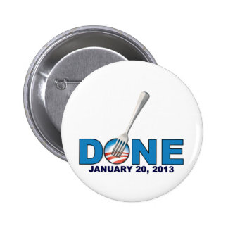 Done - January 20, 2013 - Anti Obama 6 Cm Round Badge