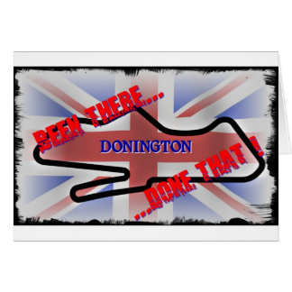 Donington - been there... greeting card