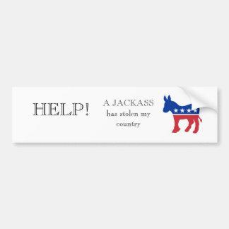 donkey-democrat-logo, HELP!, A JACKASS has stol... Bumper Sticker