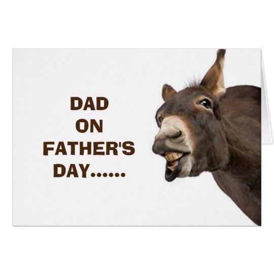 DONKEY SAYS HEE HAW ENJOY FATHER'S DAY DAD