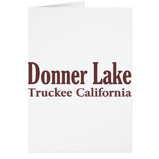 Donner Lake Greeting Card