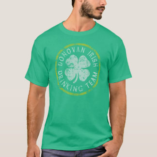 Donovan Irish Drinking Team t shirt