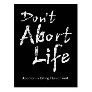 Don't Abort Life Postcard
