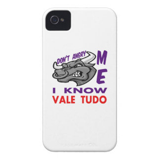Don't angry me, i know Vale Tudo. iPhone 4 Case