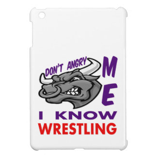 Don't angry me, i know Wrestling. iPad Mini Cases