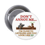 Don't Annoy Me 6 Cm Round Badge