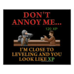 Don't Annoy Me Print