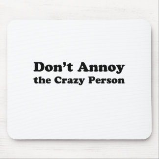 don't annoy mouse pad