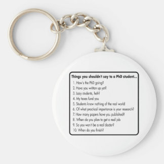 Don't ask a PhD Keychain