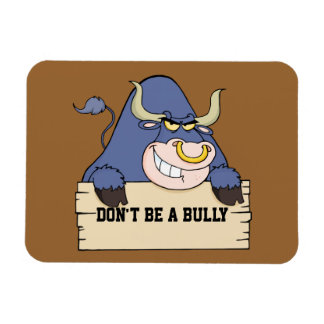 Don't Be a Bully Rectangular Photo Magnet