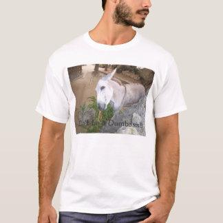 Don't be a Dumbass XL Shirt
