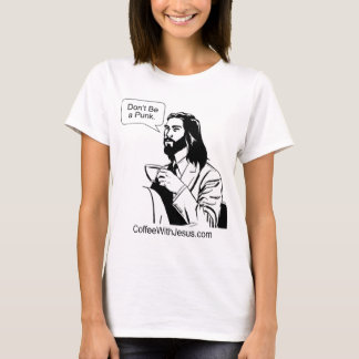 Don't Be a Punk T-Shirt