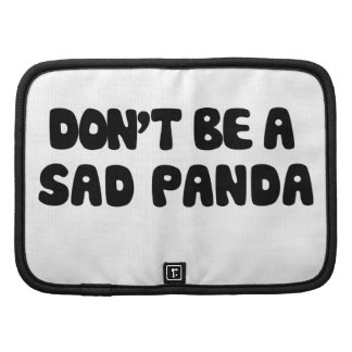 Dont be a sad panda folio planners