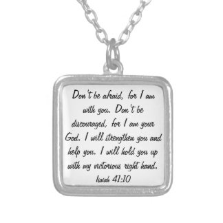 Don't be afraid for God is with you necklace