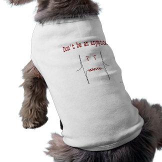 Don't be an asymptote. dog t shirt