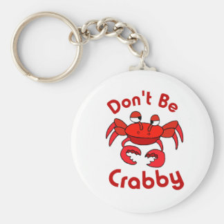 Don't Be Crabby Basic Round Button Key Ring
