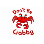 Don't Be Crabby Postcards